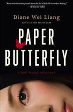 Paper Butterfly: A Mei Wang Mystery (Mei Wang Mysteries) Liang, Diane Wei Paper