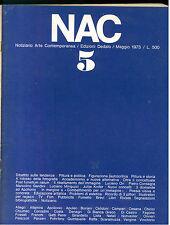 NAC ARTE CONTEMPORANEA MAGGIO 1973 N. 5 ORI CONSAGRA MINGUZZI KNIFER