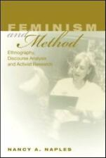 Feminism and Method: Ethnography, Discourse Analysis, and Activist Research, Nap