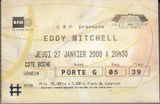 """BILLET CONCERT EDDY MITCHELL  """"PALAIS OMNISPORTS PARIS BERCY / 27 JANVIER 2000""""."""