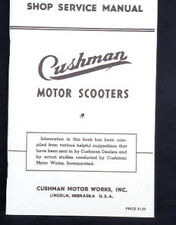 Cushman Shop Service Manual for Airborne and Package Kar.  Reproduced