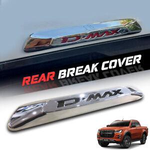 REAR CHROME THIRD BRAKE LIGHT LAMP TRIM COVER ISUZU DMAX D-MAX D MAX 2020-2021