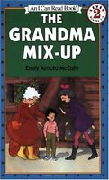 The Grandma Mix-Up (I Can Read Level 2) by Emily Arnold McCully