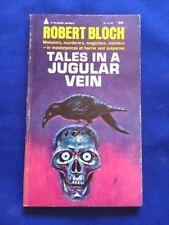 TALES IN A JUGULAR VEIN - 1ST. ED. PAPERBACK ORIGINAL SIGNED BY ROBERT BLOCH