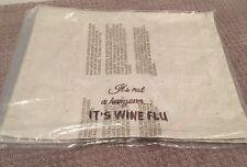 It's Not A Hangover It's Wine Flu Tea Towel, Brand New, Neutral Linen, Gift