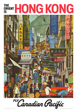 Hong Kong is The Orient Canadian Pacific Vintage Poster