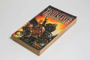 Warhammer Trollslayer A Gotrek & Felix Novel William King