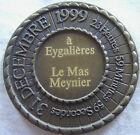MED5134 - MEDAILLE SOUVENIR AN 2000 à EYGALIERES LE MAS MEYNIER