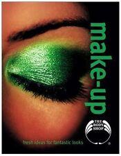 Make-Up: Fresh Ideas for Fantastic Looks