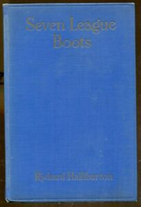 Seven League Boots by Richard Halliburton-Signed First Edition-1935