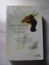 TURTLEDOVE NELL'OSCURITA' ED. FANUCCI 2004