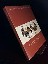 GREEK VASES IN THE SAN ANTONIO MUSEUM OF ART By H. Alan Shapiro - 1995