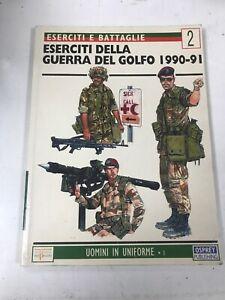 A72 Eserciti E Battaglie Osprey Guerra Del Golfo