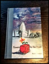 RALPH STEADMAN-- FLOWERS FOR THE MOON--Signed--Ltd Edition--SOLD OUT--#18/50