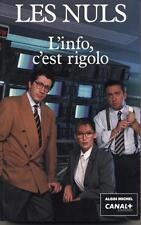 L'info c'est rigolo.LES NULS.Albin Michel - Canal +. CV25