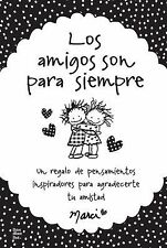 Las amigas son para siempre / Friends Are Forever Spanish Edition