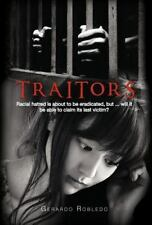 Traitors : Racial Hatred Is about to Be Eradicated, but ... Will It Be Able...