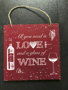 All You Need Is Love & A Glass Of Wine Shabby Chic Wooden Hanging Sign Plaque
