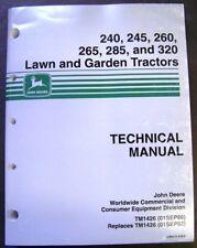 John Deere Models 240-245-260-265-285-320 Lawn Tractors Technical Service Manual