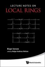 Lecture Notes on Local Rings by Holger Andreas Nielsen and Birger Iversen...