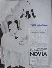 PUBLICITE NAPPE NOVIA LINGE DE TABLE DAMASSE BEBE SIGNE PESLE DE 1929 FRENCH AD