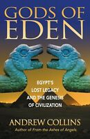 Gods of Eden: Egypt's Lost Legacy and the Genesis of Civilization