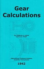 Gear Calculations – 1942 – International Correspondence Schools - reprint