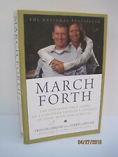 March Forth by Trevor Greene and Debbie Greene