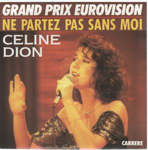 """Celine Dion Ne Partez Pas Sans Moi 45T 7"""" Inch SP 45 Tours Eurovision"""