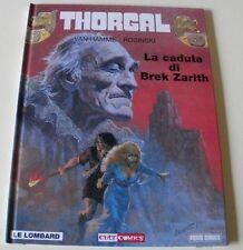 JEAN VAN HAMME: LA CADUTA DI BREK ZARITH (THORGAL VOLUME 6 del 2002)