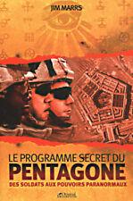 LE PROGRAMME SECRET DU PENTAGONE, DES SOLDATS AUX POUVOIRS PARANORMAUX