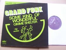 GRAND FUNK,SOME KIND OF WONDERFUL/GIMME SHELTER maxi m-/vg+ capitol rec, Holland