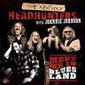The Kentucky Headhunters - Meet Me in Bluesland [New CD]