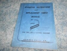 VINTAGE BARNESDRIL OPERATING INSTRUCTIONS and PARTS MANUAL 242 DRILLING TAPPING