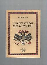 L'initiation Moscovite suivi du Voyage à Rome d'Armand Sixt Maurice Kues REF 26@