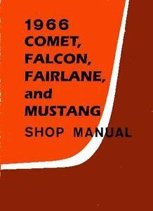 1966 Comet Falcon Fairlane Mustang Shop Service Repair Manual