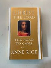 SIGNED Christ the Lord: The Road to Cana by Anne Rice (2008, Hardcover)*GOOD CON