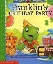 Franklin's Birthday Party Bourgeois, Paulette Paperback