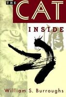 The Cat Inside By William S. Burroughs 1st Edition