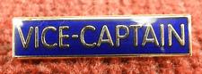 Bar Style Old School Blue 'Vice Captain ' Enamelled Badge / Brooch - BNIB