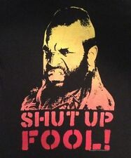 MR. T SHUT UP FOOL Shirt Retro Pity A-Team Clubber Lang Rocky DC Cab Small