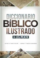 Diccionario Bíblico Ilustrado Holman / Holman Illustrated Bible Dictionary, H...