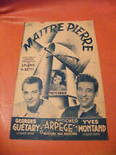 Partition Maitre Pierre Yves Montand Georges Guétary Yvette Giraud
