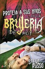 Proteja a sus Hijos de la Brujeria de Hoy (Spanish Edition)