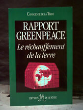 Direction Leggett. RAPPORT GREENPEACE. LE RÉCHAUFFEMENT DE LA TERRE. (ÉCOLOGIE).