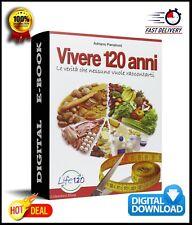 VIVERE 120 ANNI Life 120 Panzironi E-BOOK LIBRO DIGITALE 400 PAG. *pdf*