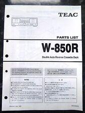 TEAC PARTS LIST for W-850R Double Auto Reverse Cassette Deck