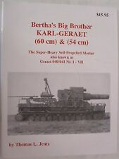 Book: Panzer Tracts Bertha's Big Brother - Karl-Geraet (60cm) & (54cm)