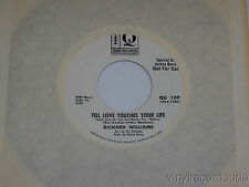 RICHARD WILLIAMS 'Til Love Touches Your Life 45 Quad Records QU 109 SOUL PROMO