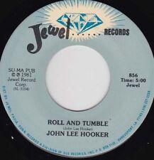 """JOHN LEE HOOKER - Roll And Tumble  7"""" 45"""